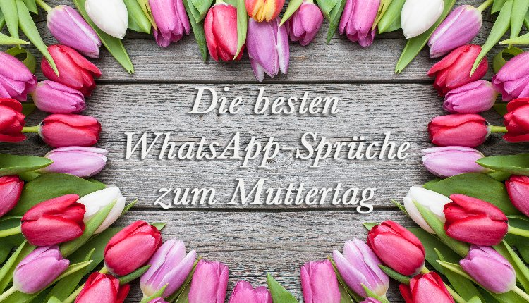 Die besten WhatsApp Sprüche zum Muttertag